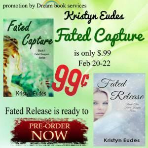 Fated Capture and release on sale