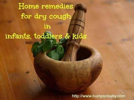home remedies for dry cough in babies, toddlers and  kids