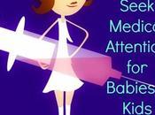 Warning Signs Seek Medical Attention Babies Kids