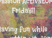 Sign *Free* Passion Activator Friday Have While Getting Done!