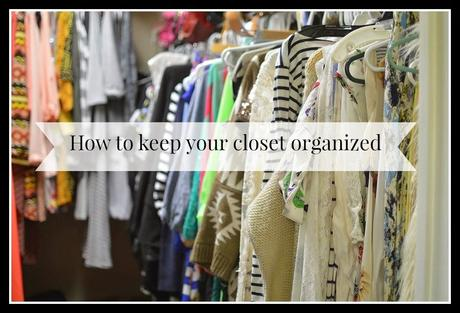 How to keep your closet organized