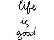 Thoughts Motherhood 'Life Good' Free Wall Printable