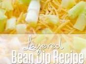 Easy Layered Bean Recipe