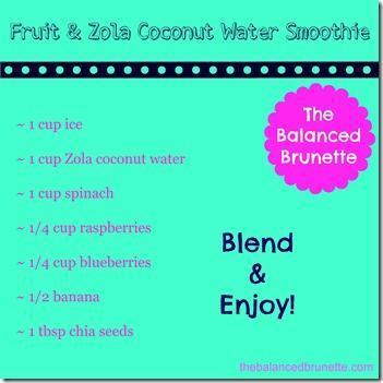 Smoothie Recipe Fruit Zola Coconut Water