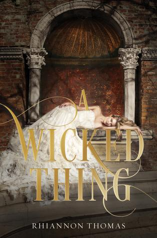 """A Wicked Thing (Sleeping Beauty)"" by Rhiannon Thomas"