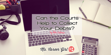 Can the Courts Help to Collect Your Debts?