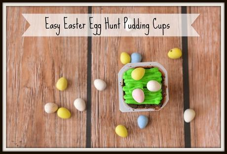 Easy Easter Egg Hunt Pudding Cups