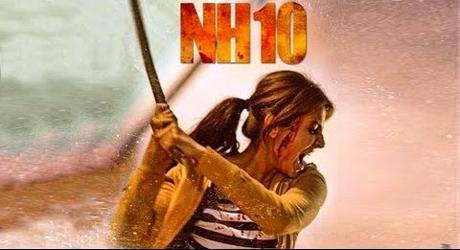 Movie Review By Someone Who Is Not An Expert - 10 Reasons To Watch NH10