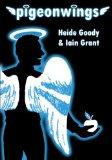 Pigeonwings- Heide Goody and Iain Grant
