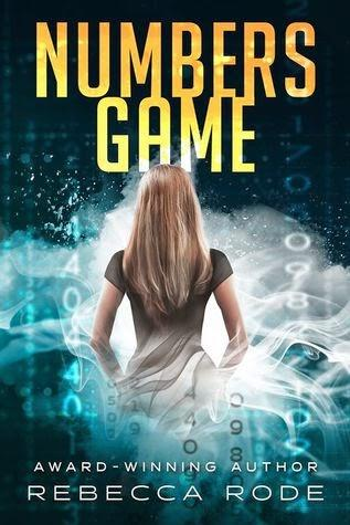 Numbers Game - YA Dystopian by Rebecca Rode