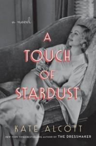 A Touch of Stardust by Kate Alcott