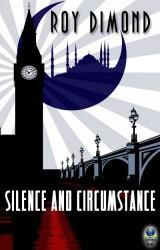 Silence and Circumstances