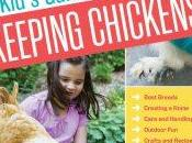 Lesson 1235 Kid's Guide Keeping Chickens Melissa Caughey Book Review