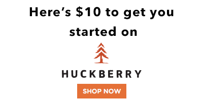 Here's a $10 coupon to spend on anything on Huckberry.