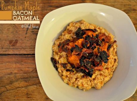 Pumpkin Maple Bacon Oatmeal, gluten free via @FitfulFocus