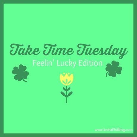 Take Time Tuesday