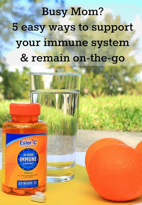 Busy Mom? 5 easy ways to support your immune system! #24HourEsterC #ad