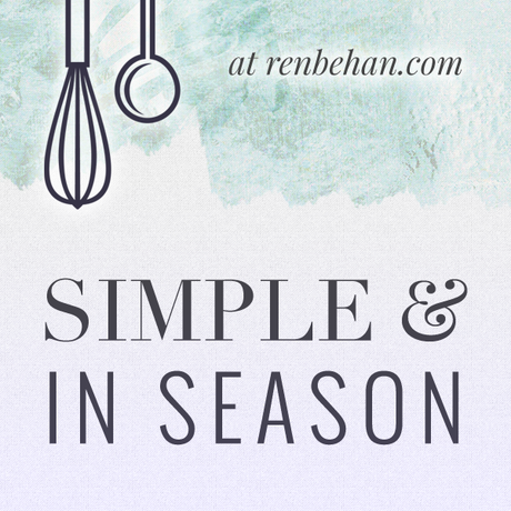 Simple and in Season Food Blogging challenge