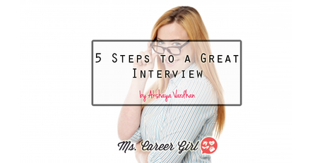 5 Steps to a Great Interview