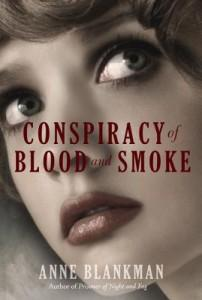 Conspiracy of Blood and Smoke by Anne Blankman