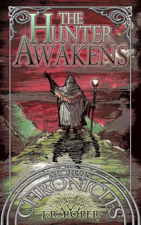 The Hunter Awakens by J. R. Roper: Book Blitz