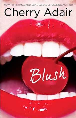 Blush by Cherry Adair- A Book Review