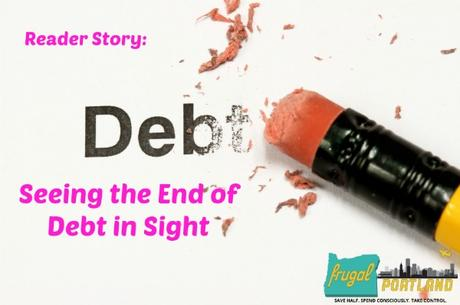 Seeing the End of Debt in Sight | Frugal Portland