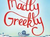 Review: Truly, Madly, Greekly Mandy Baggot