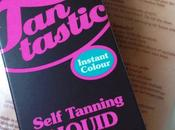 Review Tantastic Self Tanning Liquid.
