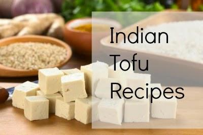 Indian Style Tofu Recipes