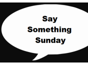 """Something Sunday """"You Yourself There"""" Edition"""