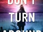 Review: Don't Turn Around Caroline Mitchell