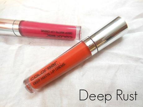 Colorbar Deep Matte Lip Creme : Deep Lily (002), Deep Rust (006)   Review, Swatches