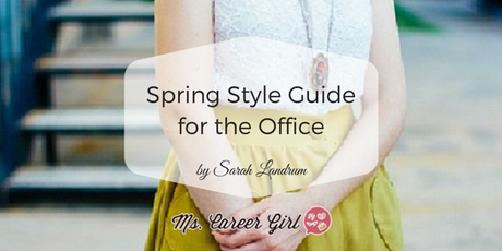 Spring Style Guide for the Office