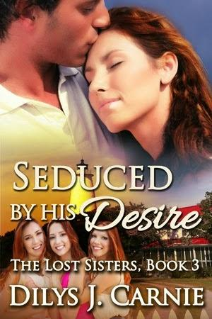 Seduced by His Desire by Dilys J. Carnie: Spotlight with Excerpt