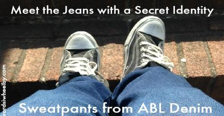 Meet the Jeans with a Secret Identity – Sweatpants from ABL Denim