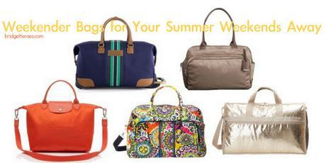 Weekender Bags for Quick Summer Getaways
