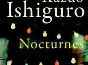 Short Stories Challenge Cellists Kazuo Ishiguro from Collection Nocturnes: Five Music Nightfall