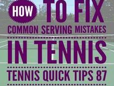 Common Serving Mistakes Tennis Quick Tips