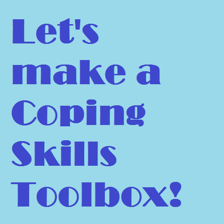 Coping Skills Toolbox Paperblog