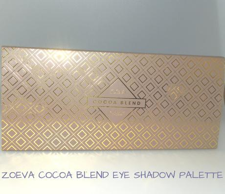 Zoeva Cocoa Blend Eyeshadow Palette Reviews & Swatches