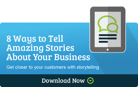 8 Ways to Tell Amazing Stories About Your Business