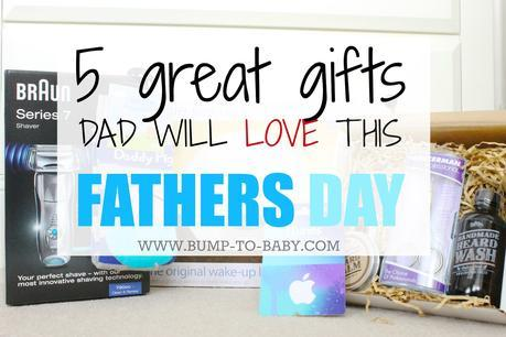 5 Gifts Dad Will Love This Fathers Day
