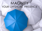 Magnify Your Offshore Presence