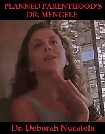 Deborah Nucatola, Planned Parenthood's Dr. Mengele