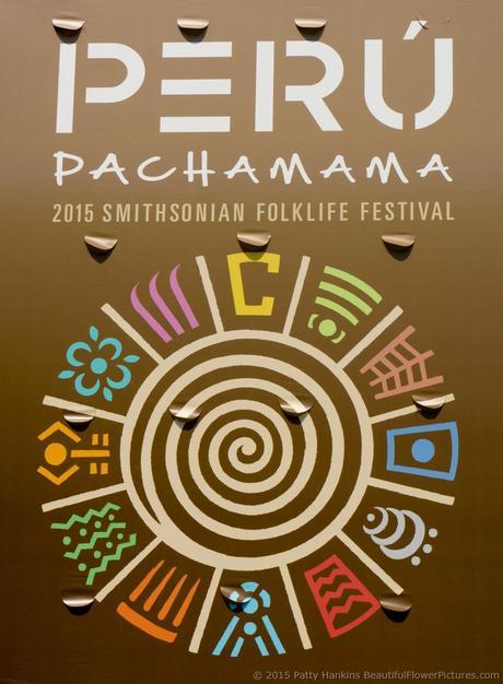 Peru Banner, 2015 Smithonian Folklife Festival © 2015 Patty Hankins