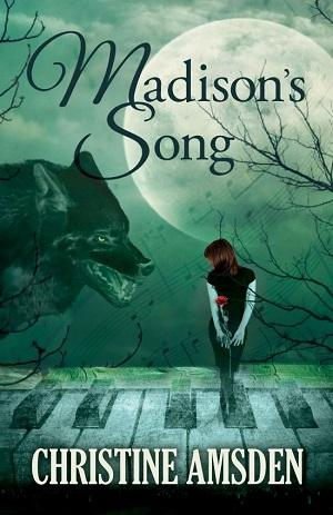 Madison's Song by Christine Amsden: Book Review with Excerpt