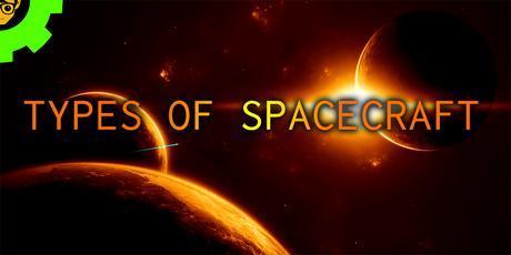 Types of Spacecaft