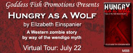 Hungry as a Wolf by by Elizabeth Einspanier: Spotlight with Excerpt