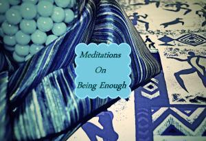 I Am Enough Because I Endure.